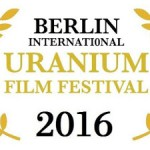 2016 International Uranium Film Festival - THE ATOMIC AGE FILM FESTIVAL